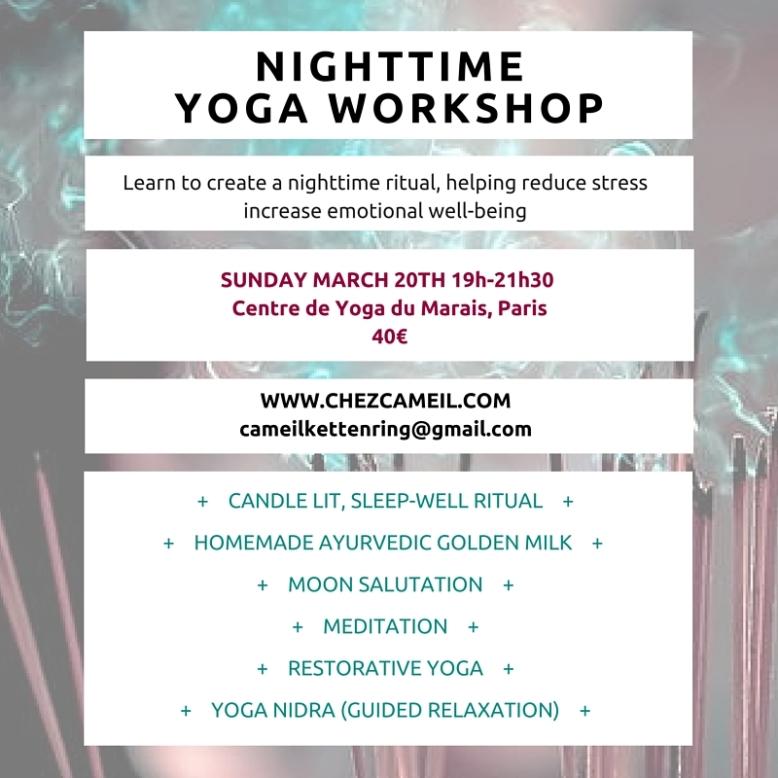 Sunday March 20th Centre de Yoga du Marais72 Rue du Vertbois, 75003 Paris 19h-21h30 40€ (2)